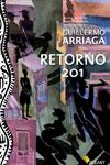 """""""Retorno 201"""" - Guillermo Arriaga"""